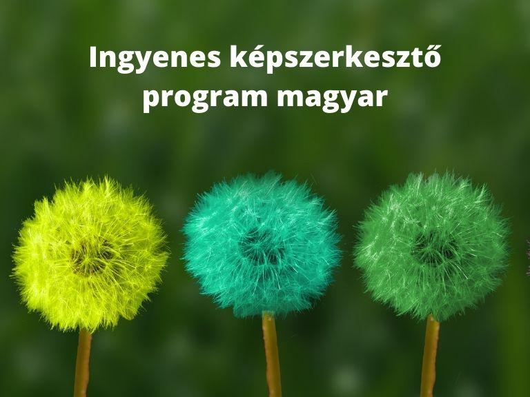 Ingyenes képszerkesztő program magyar